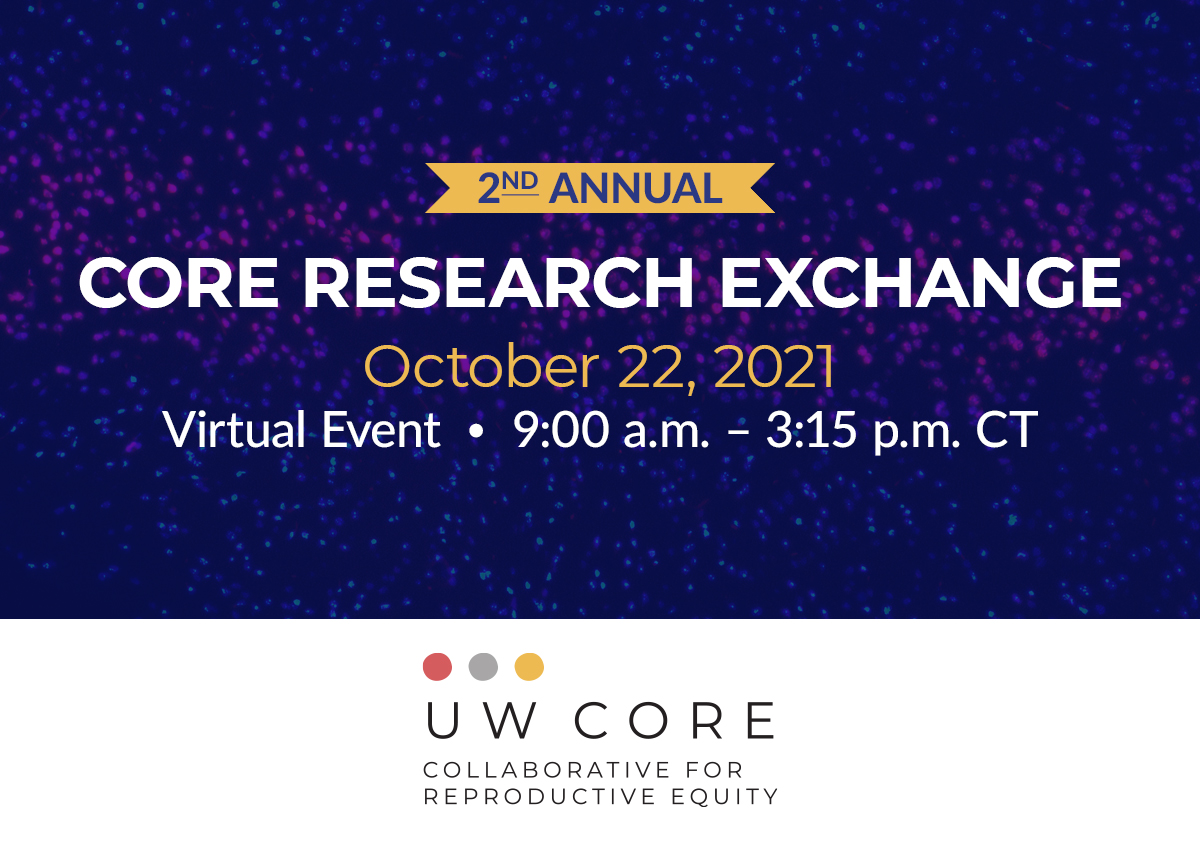 2nd Annual CORE Research Exchange Virtual Event 9am-3:15pm October 22, 2021